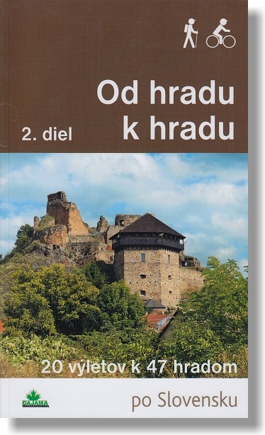 Od hradu k hradu 2. diel