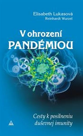 V ohrození pandémiou