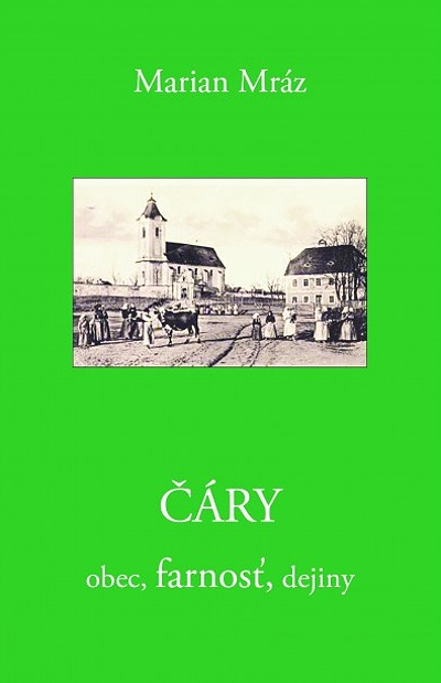 ČÁRY - obec, farnosť, dejiny