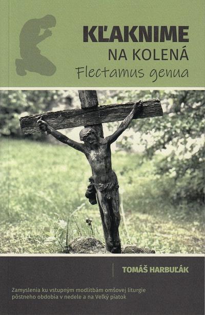 Kľaknime na kolená - Flectamus genua