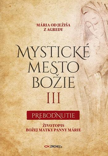 Mystické mesto Božie III - Prebodnutie
