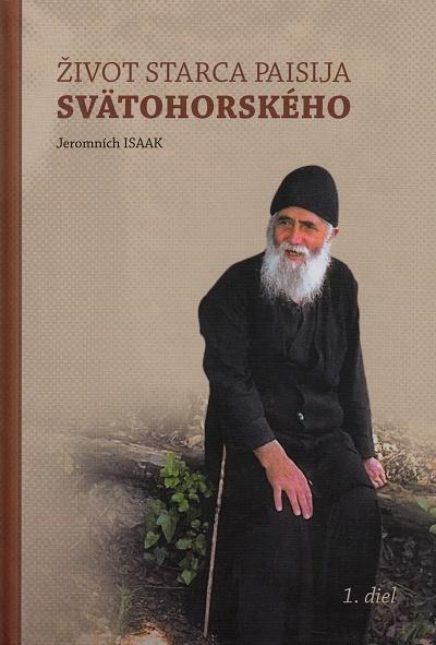 Život starca Paisija Svätohorského - 1.diel