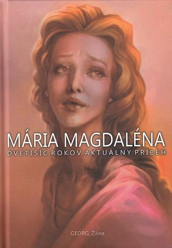 Mária Magdaléna / Georg