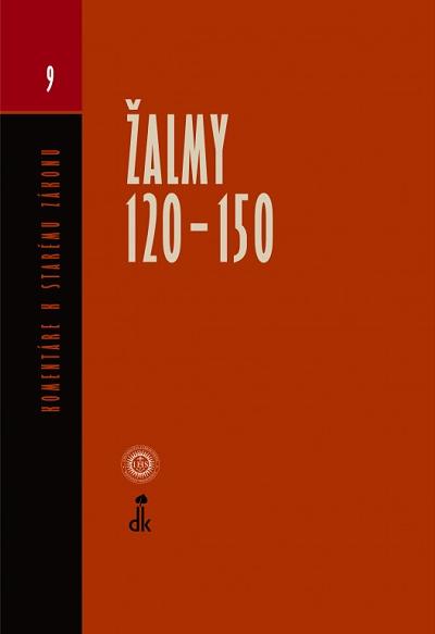 Žalmy 120 - 150 – Komentáre k Starému zákonu 9