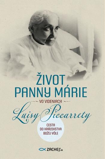 Život Panny Márie vo videniach Luisy Piccarrety