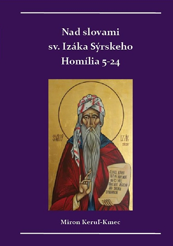 Nad slovami sv. Izáka Sýrskeho