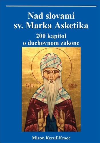 Nad slovami Sv. Marka Asketika