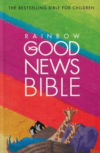 Good News Bible - Rainbow