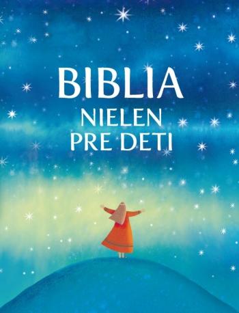 Biblia nielen pre deti (2021)