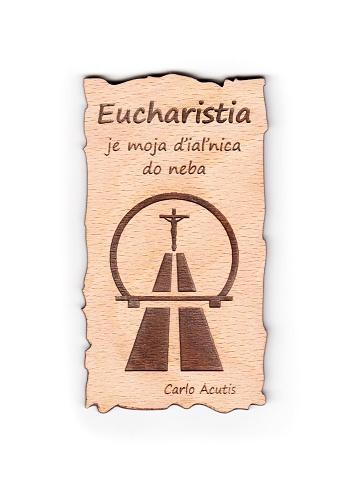 Magnetka drev. (222): Eucharistia je moja...