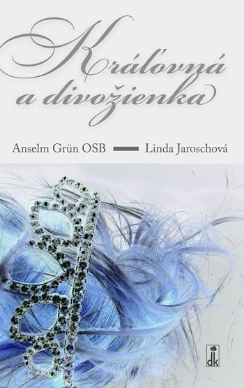 Kráľovná a divožienka (2. vydanie)