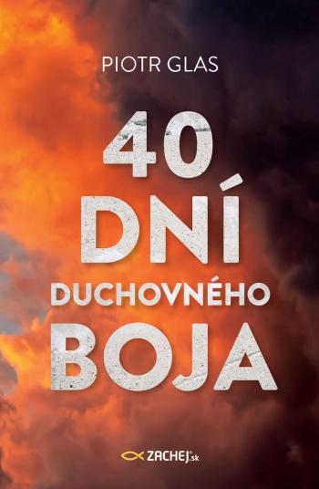 40 dní duchovného boja